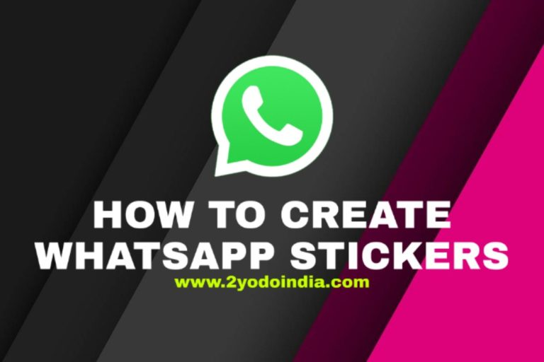 How to Create Stickers in WhatsApp   How to Create WhatsApp Stickers on Android   How to Create WhatsApp Stickers on iPhone   2YODOINDIA   BLOG BY RAHUL RAM DWIVEDI   RRD