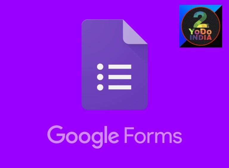 All About Google Forms | Create | Share | Check Responses | Do You Know | 2YODOINDIA | BLOG BY RAHUL RAM DWIVEDI | RRD
