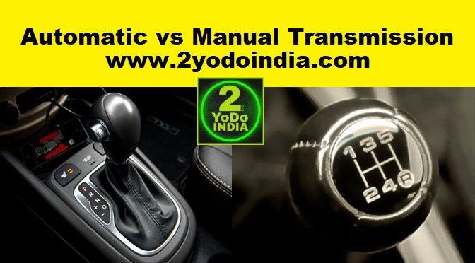 Pros & Cons of Automatic vs Manual Transmission in Cars   Automatic Transmission Pros   Automatic Transmission Cons   Manual Transmission Pros   Manual Transmission Cons   2YODOINDIA