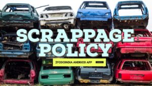 What is Government Vehicle Scrappage Policy | Know All Details of Government's Scrappage Policy | 2YODOINDIA