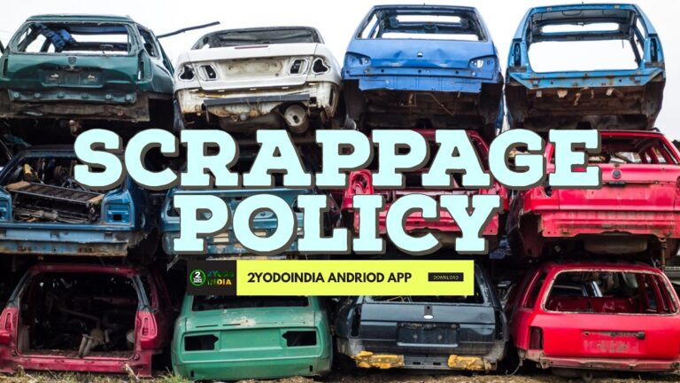 What is Government Vehicle Scrappage Policy   Know All Details of Government's Scrappage Policy   2YODOINDIA