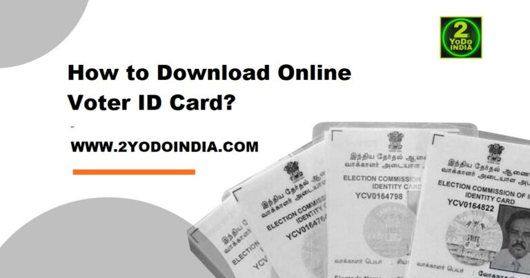 How to Download Online Voter ID Card   2YODOINDIA