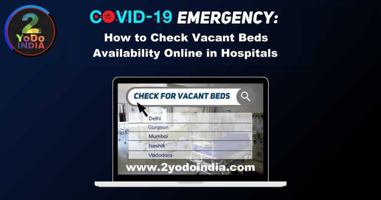 How to Check Vacant Beds Availability Online in Hospitals in COVID 19 Emergency   Hospital Bed Availability Online   2YODOINDIA