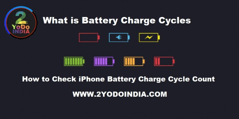 What is Battery Charge Cycles | How to Check iPhone Battery Charge Cycle Count | 2YODOINDIA