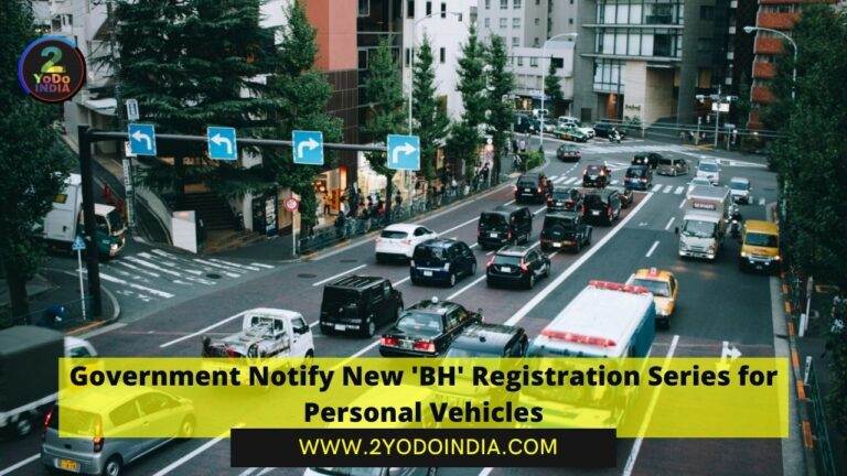 Government Notify New 'BH' Registration Series for Personal Vehicles | 2YODOINDIA