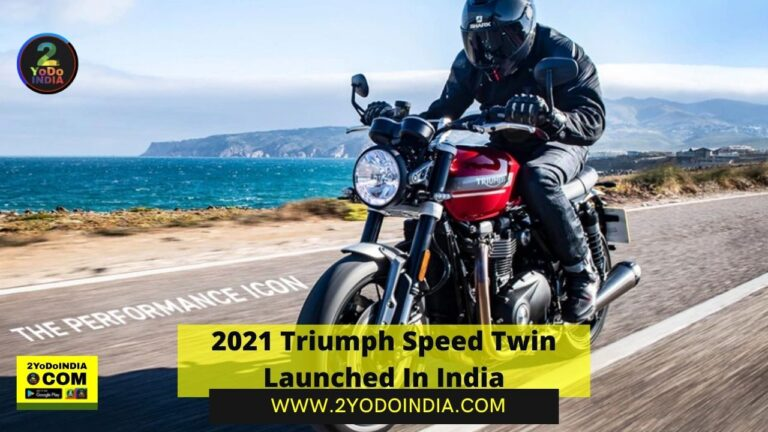 2021 Triumph Speed Twin Launched In India | Price in India | Mechanical Specifications | 2YODOINDIA