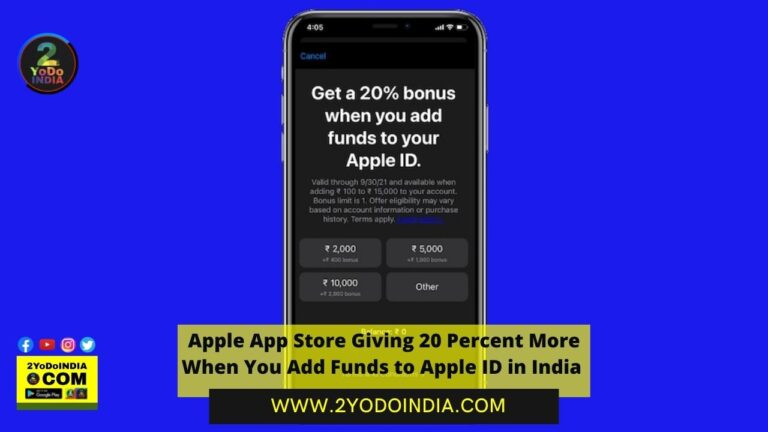 Apple App Store Giving 20 Percent More When You Add Funds to Apple ID in India | How to get Bonus on Apple ID Funds | 2YODOINDIA