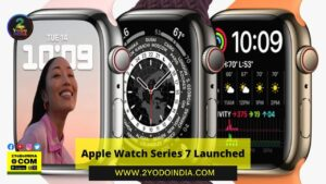 Apple Event 2021 : Apple Watch Series 7 Launched | Price | Specifications | 2YODOINDIA