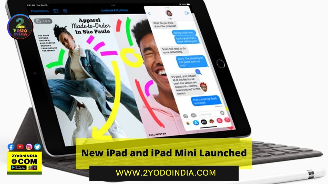 Apple Event 2021 : New iPad and iPad Mini Launched | Price | Specifications | 2YODOINDIA
