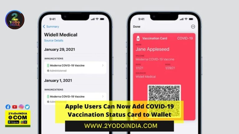 Apple Users Can Now Add COVID-19 Vaccination Status Card to Wallet | 2YODOINDIA