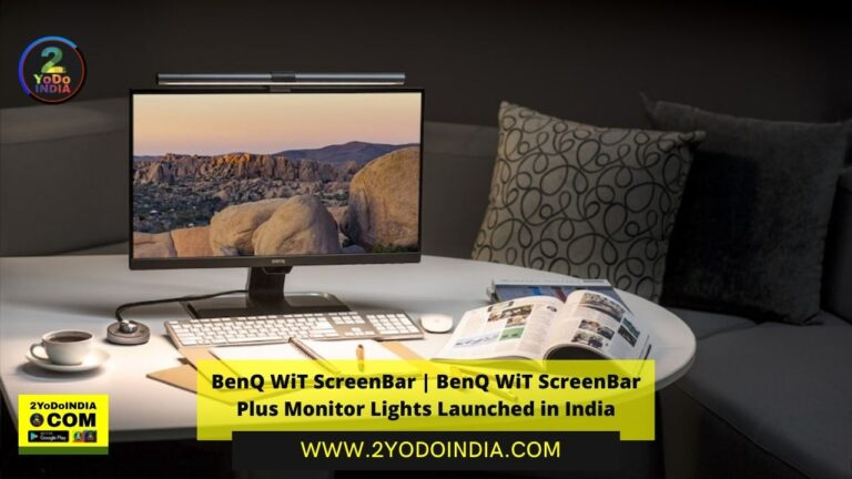 BenQ WiT ScreenBar | BenQ WiT ScreenBar Plus Monitor Lights Launched in India | Price in India | Specifications | 2YODOINDIA