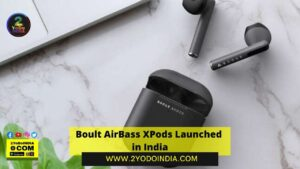 Boult AirBass XPods Launched in India   Price in India   Specifications   2YODOINDIA