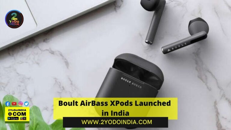Boult AirBass XPods Launched in India | Price in India | Specifications | 2YODOINDIA