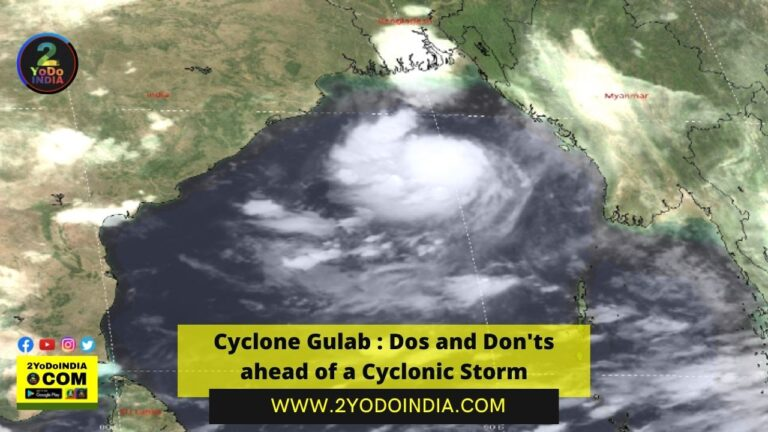 Cyclone Gulab : Dos and Don'ts ahead of a Cyclonic Storm | 2YODOINDIA