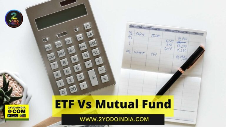 ETF Vs Mutual Fund | Everything Which You Need To Know | 2YODOINDIA