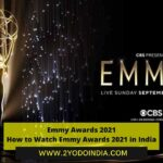 Emmy Awards 2021 : How to Watch Emmy Awards 2021 in India | All Details Inside | 2YODOINDIA