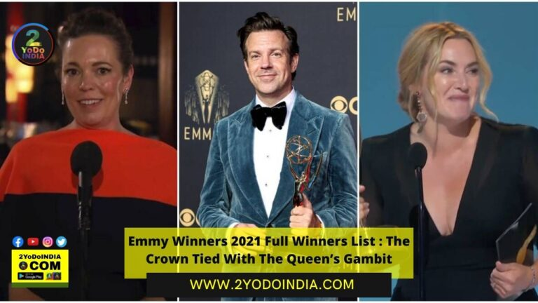 Emmy Winners 2021 Full Winners List : The Crown Tied With The Queen's Gambit | 2YODOINDIA