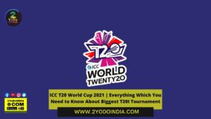 ICC T20 World Cup 2021 | Everything Which You Need to Know About Biggest T20I Tournament | ICC T20 World Cup 2021 Groups And Team List | ICC Men's Cricket T20 World Cup 2021 Stage and Groups | India Squad | Complete Schedule of India for ICC T20 World Cup 2021 | Pakistan squad | Australia squad | New Zealand squad | Bangladesh squad | Oman squad | PNG squad | West Indies's squad | South Africa's squad | England's squad | Afghanistan's squad | Sri Lanka squad | Ireland squad | Netherlands squad | Namibia squad | Scotland squad | ICC T20 World Cup 2021 Complete Schedule | ICC T20 World Cup 2021 Tickets | 2YODOINDIA