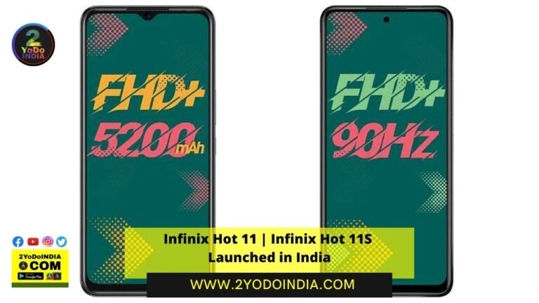 Infinix Hot 11 | Infinix Hot 11S Launched in India | Price in India | Specifications | 2YODOINDIA