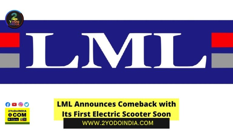 LML Announces Comeback with Its First Electric Scooter Soon | 2YODOINDIA