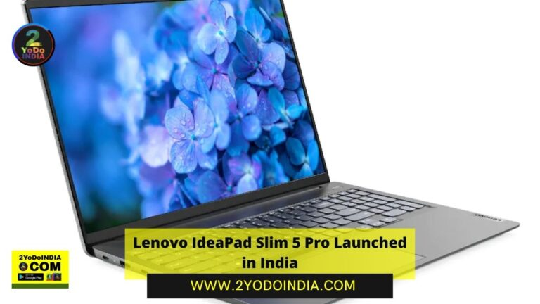 Lenovo IdeaPad Slim 5 Pro Launched in India | Price in India | Specifications | 2YODOINDIA