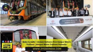 Make in India | Alstom Delivers First Kanpur Metro Trainset | Kanpur Metro Trainset Features | 2YODOINDIA