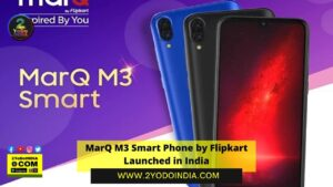 MarQ M3 Smart Phone by Flipkart Launched in India | Price in India | Specifications | 2YODOINDIA