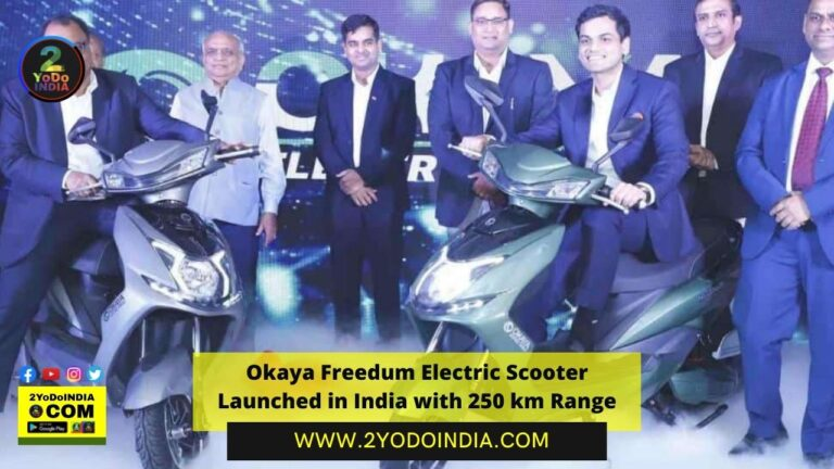Okaya Freedum Electric Scooter Launched in India with 250 km Range | Price in India | Mechanical Specifications | 2YODOINDIA