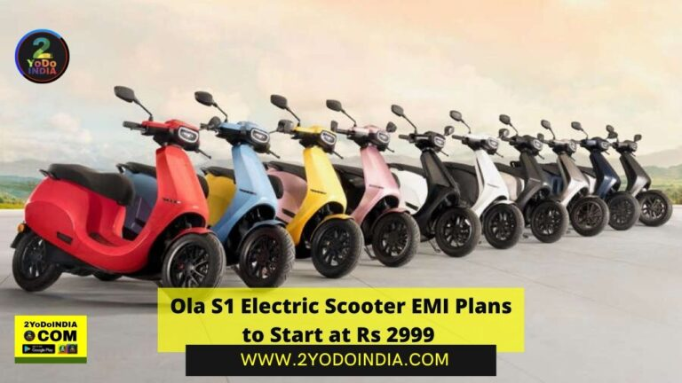 Ola S1 Electric Scooter EMI Plans to Start at Rs 2,999 | 2YODOINDIA