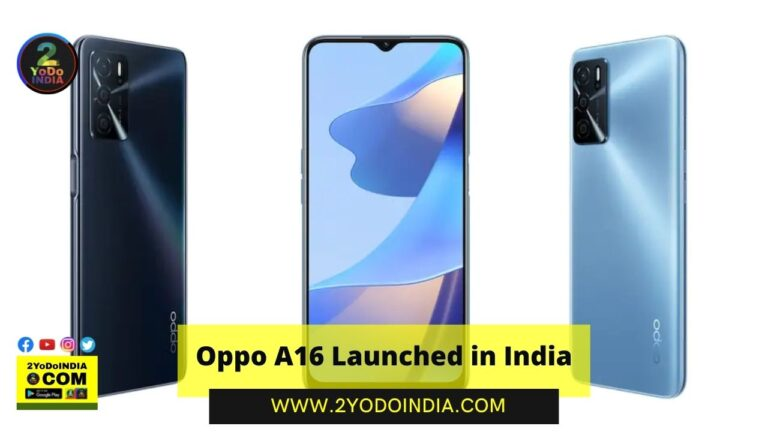 Oppo A16 Launched in India | Price in India | Specifications | 2YODOINDIA
