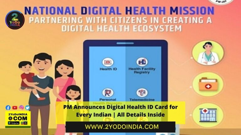 PM Announces Digital Health ID Card for Every Indian | All Details Inside | What is Digital Health ID | How to Register for Health ID | Documents for Health ID | Is Aadhaar mandatory for creating Health ID | 2YODOINDIA