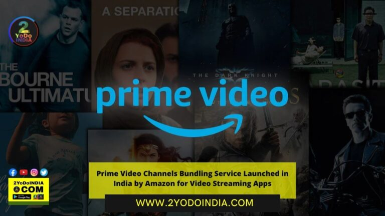 Prime Video Channels Bundling Service Launched in India by Amazon for Video Streaming Apps | 2YODOINDIA