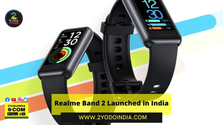 Realme Band 2 Launched in India | Price in India | Specifications | 2YODOINDIA