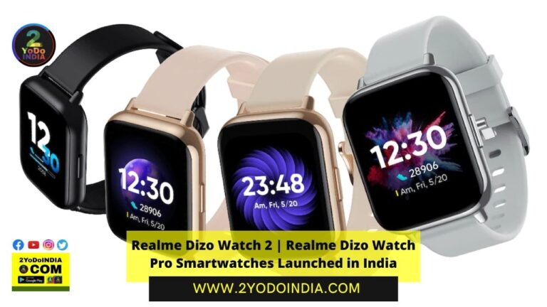 Realme Dizo Watch 2 | Realme Dizo Watch Pro Smartwatches Launched in India | Price in India | Specifications | 2YODOINDIA