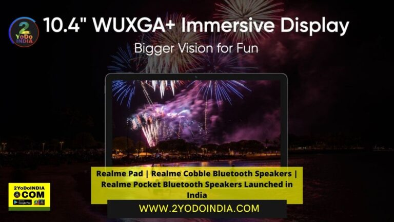 Realme Pad | Realme Cobble Bluetooth Speakers | Realme Pocket Bluetooth Speakers Launched in India | Price in India | Colours | Sale | Specifications | 2YODOINDIA