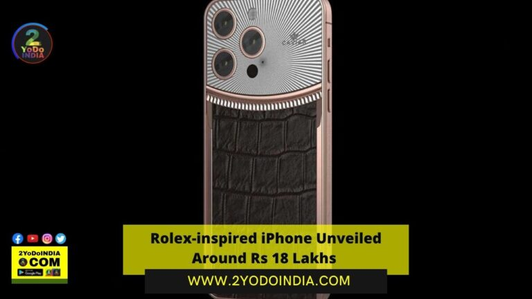 Rolex-inspired iPhone Unveiled Around Rs 18 Lakhs | Price | Specifications | 2YODOINDIA