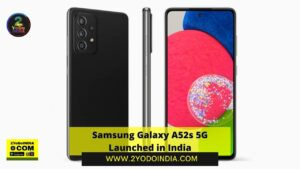 Samsung Galaxy A52s 5G Launched in India   Price in India   Specifications   2YODOINDIA