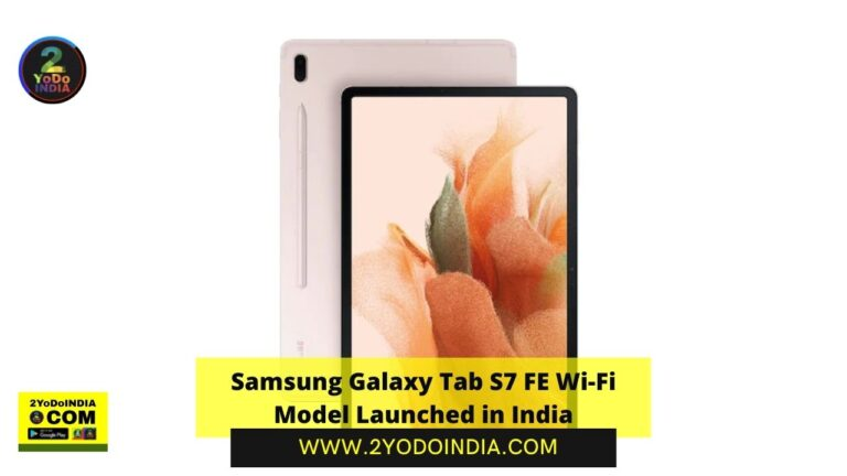 Samsung Galaxy Tab S7 FE Wi-Fi Model Launched in India | Price in India | Specifications | 2YODOINDIA