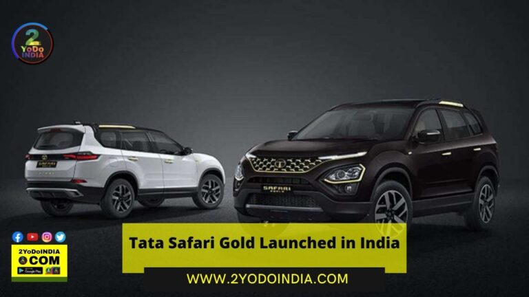 Tata Safari Gold Launched in India | Price in India | Mechanical Specifications | 2YODOINDIA