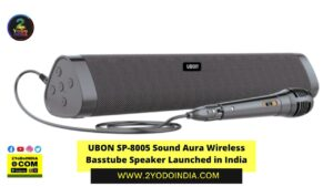 UBON SP-8005 Sound Aura Wireless Basstube Speaker Launched in India   Price in India   Specifications   2YODOINDIA