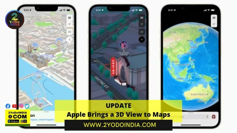 UPDATE : Apple Brings a 3D View to Maps   2YODOINDIA