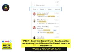 UPDATE : Gmail Gets Search Filters | Google App Now Has Option to Turn Off Personalised Search Results for Android Users | 2YODOINDIA