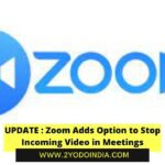 UPDATE : Zoom Adds Option to Stop Incoming Video in Meetings | How to Enable 'stopincoming video' Feature | 2YODOINDIA