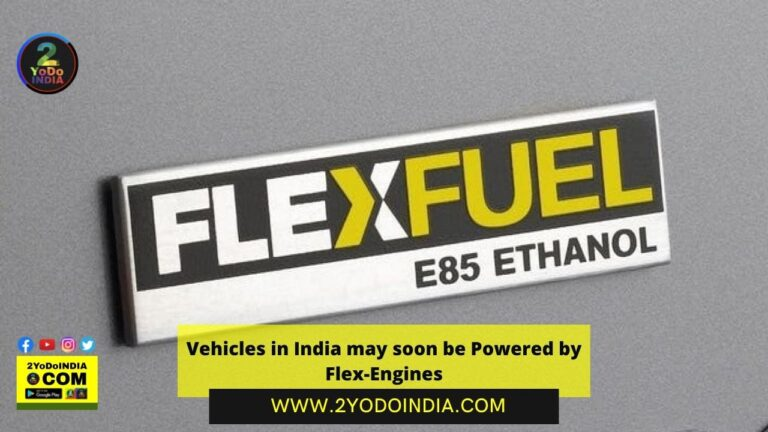 Vehicles in India may soon be Powered by Flex-Engines | Nitin Gadkari | What is Flex Engines | Why Flex Engines be Essential for India | 2YODOINDIA