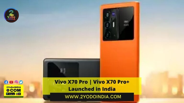 Vivo X70 Pro   Vivo X70 Pro+ Launched in India   Price in India   Colours   Sale   Specifications   2YODOINDIA