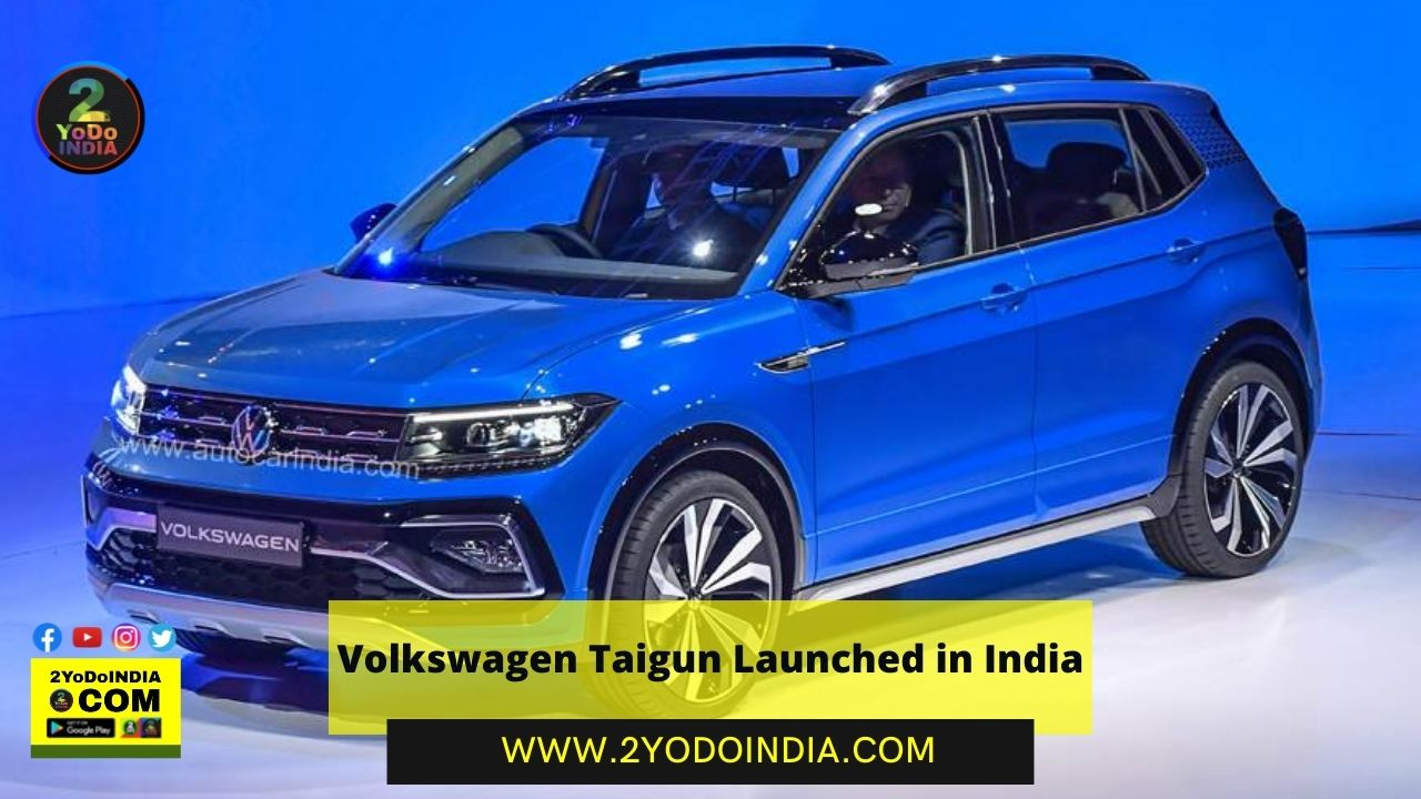 Volkswagen Taigun Launched in India   Price in India   Mechanical Specifications   2YODOINDIA