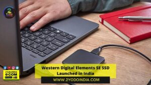 Western Digital Elements SE SSD Launched in India | Price in India | Specifications | 2YODOINDIA