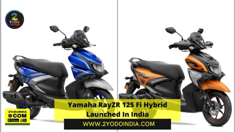 Yamaha RayZR 125 Fi Hybrid Launched In India | Price in India | Mechanical Specifications | 2YODOINDIA