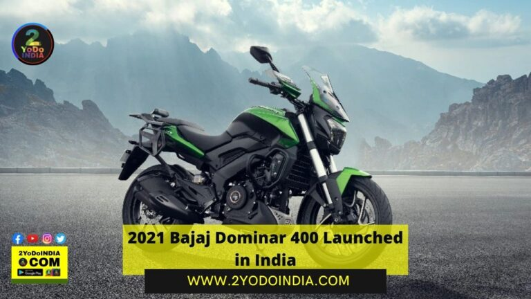 2021 Bajaj Dominar 400 Launched in India | Price in India | Mechanical Specifications | 2YODOINDIA