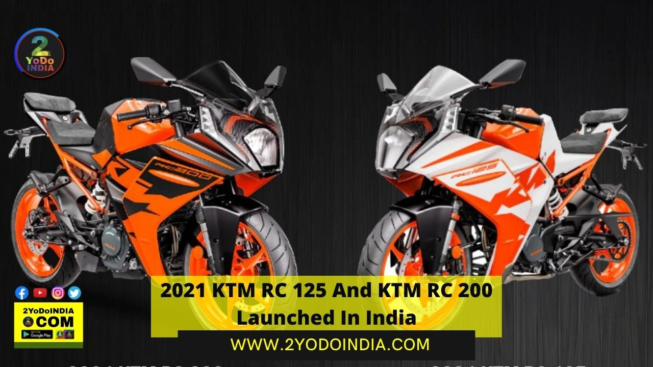 2021 KTM RC 125 And KTM RC 200 Launched In India   Price in India   Mechanical Specifications   2YODOINDIA